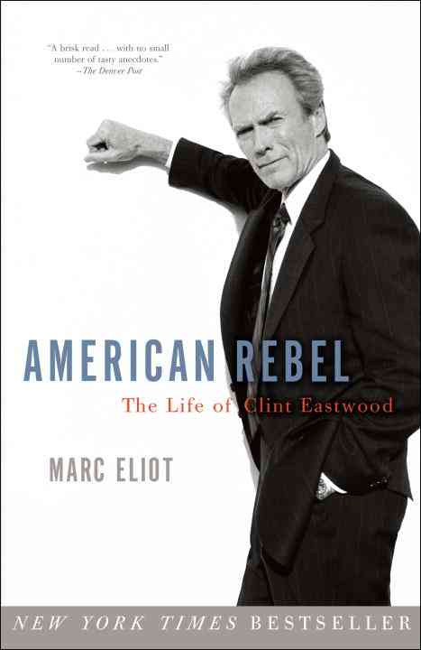 American Rebel By Eliot, Marc